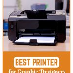 Best Printer for Graphic Designers