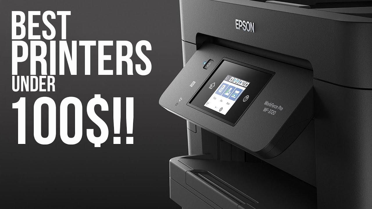 10 Best Printer Under $100 of 2020