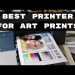 Best Printer for Art Prints And Artists